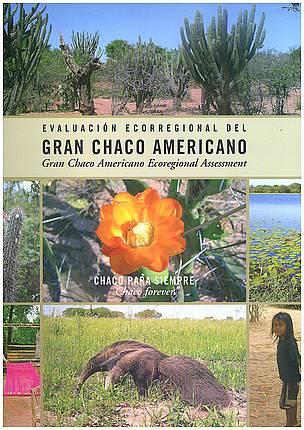 Evaluacion Ecorregional del Gran Chaco Americano