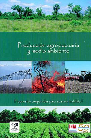 Producción Agropecuaria y Medio Ambiente