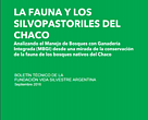Boletín técnico - La fauna y los silvopastoriles del Chaco