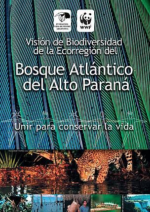 Visión de Biodiversidad del Bosque Atlántico del Alto Paraná